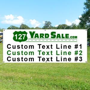 127 Yard Sale Banner with 3 Custome Lines